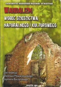 Wandalizm wobec dziedzictwa naturalnego i kulturowego