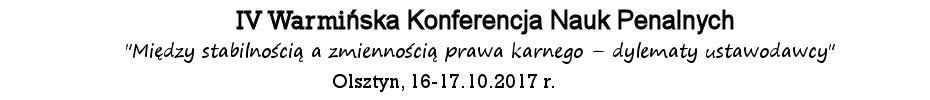 IV Warmińska Konferencja Nauk Penalnych